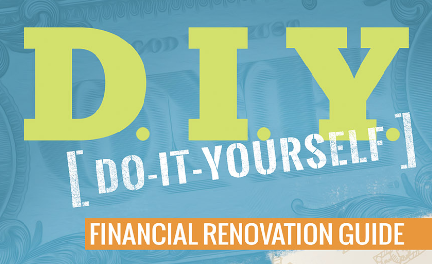 Do It Yourself Financial Renovation Guide