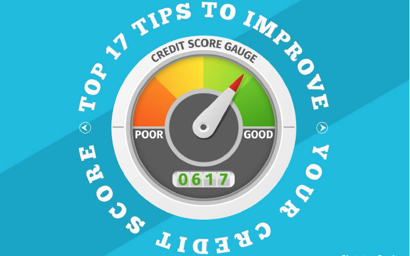 Top 17 Tips to Improve Your Credit Score