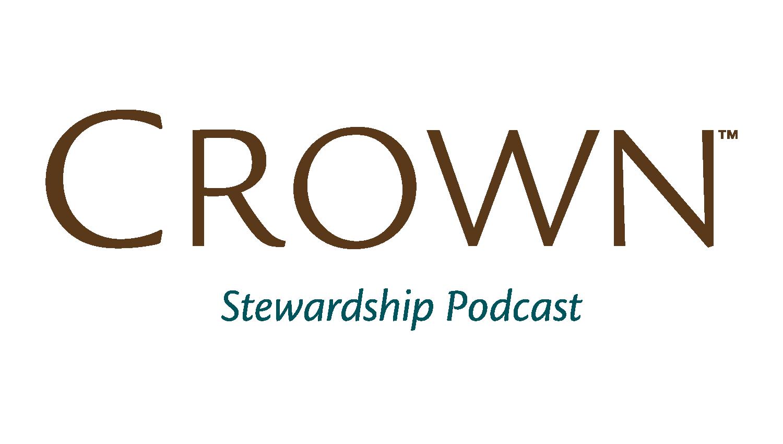 Crown Stewardship Podcast